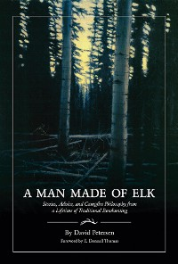 Cover A Man Made of Elk