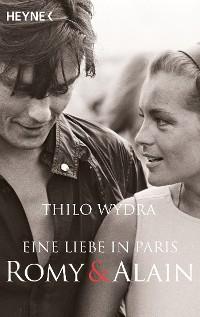 Cover Eine Liebe in Paris – Romy und Alain