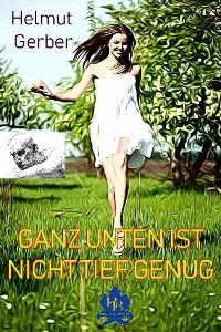 Cover GANZ UNTEN IST NICHT TIEF GENUG