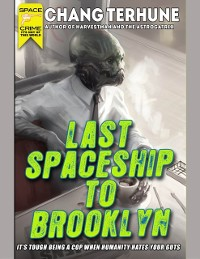 Cover Last Spaceship to Brooklyn
