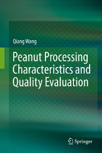 Cover Peanut Processing Characteristics and Quality Evaluation