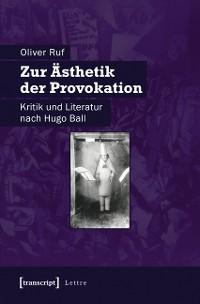 Cover Zur Ästhetik der Provokation