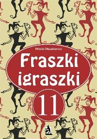 Cover Fraszki igraszki 11