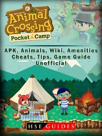 Cover Animal Crossing Pocket Camp APK, Animals, Wiki, Amenities, Cheats, Tips, Game Guide Unofficial