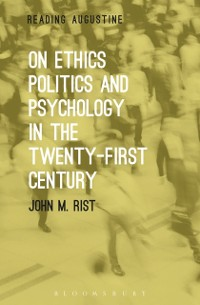 Cover On Ethics, Politics and Psychology in the Twenty-First Century