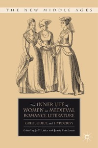 Cover The Inner Life of Women in Medieval Romance Literature