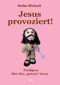 Cover Jesus provoziert!