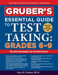 Cover Gruber's Essential Guide to Test Taking: Grades 6-9