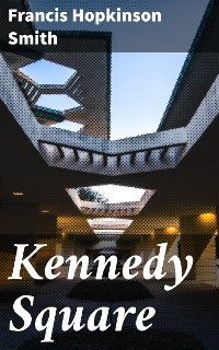 Cover Kennedy Square