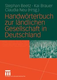 Cover Handwörterbuch zur ländlichen Gesellschaft in Deutschland