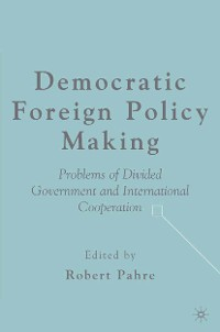 Cover Democratic Foreign Policy Making