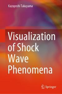 Cover Visualization of Shock Wave Phenomena