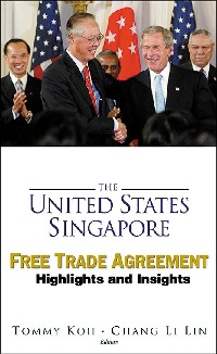 Cover United States-singapore Free Trade Agreement, The: Highlights And Insights