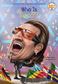 Cover Who Is Bono?