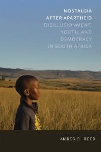 Cover Nostalgia after Apartheid