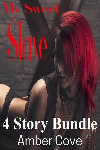 Cover My Sweet Slave 4 Story Bundle