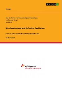 Cover Moralpsychologie und Reflective Equilibrium