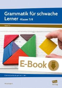 Cover Grammatik für schwache Lerner - Klasse 7/8