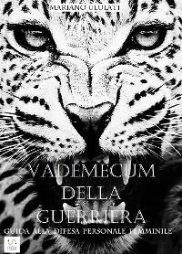 Cover Vademecum della guerriera - guida alla difesa personale femminile