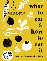 Cover What to Eat and How to Eat it