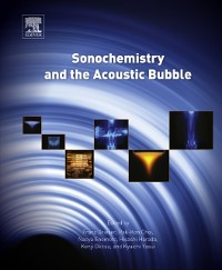 Cover Sonochemistry and the Acoustic Bubble