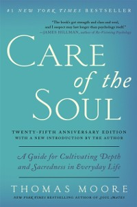 Cover Care of the Soul Twenty-fifth Anniversary Edition