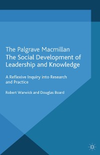 Cover The Social Development of Leadership and Knowledge
