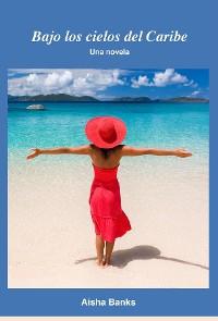 Cover Bajo los cielos del Caribe