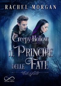 Cover Creepy Hollow: Il Principe delle Fate