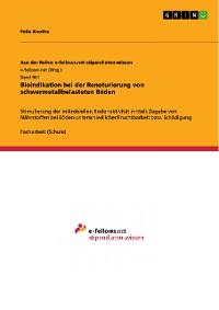Cover Bioindikation bei der Renaturierung von schwermetallbelasteten Böden