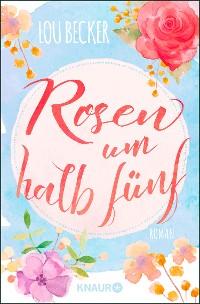 Cover Rosen um halb fünf