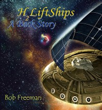Cover H2LiftShips - A Back Story  (Vol 4)