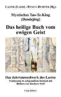 Cover Mystisches Tao-Te-King  (Daodejing)