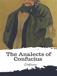 Cover The Analects of Confucius (from the Chinese Classics)