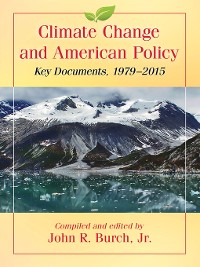 Cover Climate Change and American Policy