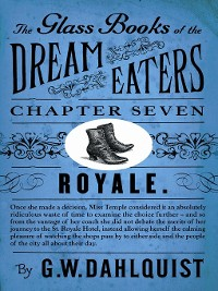 Cover The Glass Books of the Dream Eaters (Chapter 7 Royale)