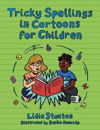 Cover Tricky Spellings in Cartoons for Children