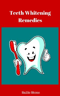 Cover Teeth Whitening Remedies