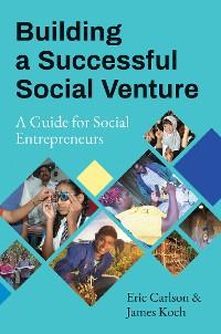 Cover Building a Successful Social Venture