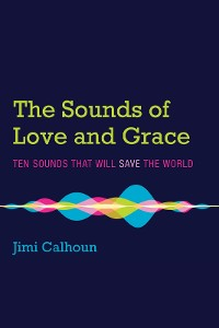 Cover The Sounds of Love and Grace
