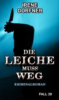 Cover DIE LEICHE MUSS WEG