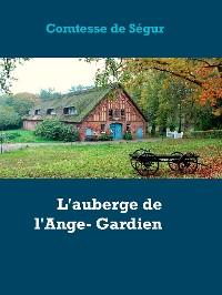 Cover L'auberge de l'Ange- Gardien