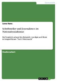 Cover Schriftsteller und Journalisten im Nationalsozialismus