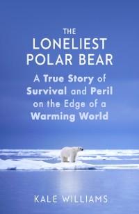 Cover Loneliest Polar Bear