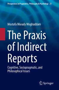 Cover The Praxis of Indirect Reports