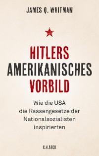 Cover Hitlers amerikanisches Vorbild