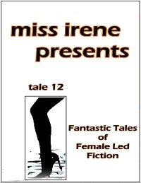 Cover Miss Irene Presents - Tale 12