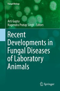 Cover Recent Developments in Fungal Diseases of Laboratory Animals
