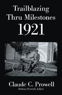 Cover Trailblazing Thru Milestones 1921