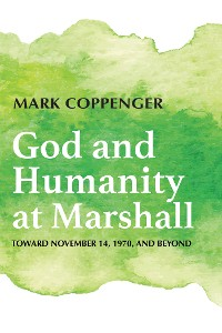 Cover God and Humanity at Marshall